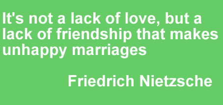 It's not a lack of love, but a lack of friendship that makes unhappy marriages